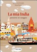 Copertina Libro La mia India. Pensieri in viaggio