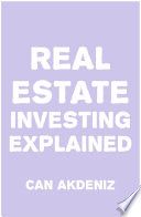 Real Estate Investing Explained Book