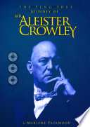 The Feng Shui Journey Of Mr Aleister Crowley Book PDF