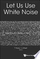 Let Us Use White Noise