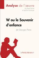 W ou le Souvenir d'enfance de Georges Perec (Analyse de l'oeuvre)