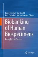 Biobanking of Human Biospecimens