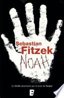 Noah - Sebastian Fitzek - Google Books