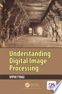 Understanding Digital Image Processing Book