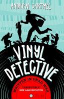 The Vinyl Detective   Written in Dead Wax  Vinyl Detective 1