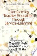 Transforming Teacher Education Through Service Learning