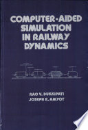 Computer Aided Simulation in Railway Dynamics Book