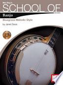 School Of Banjo Bluegrass Melodic Style