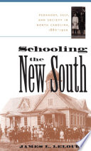 Schooling The New South