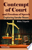 Contempt of Court and Freedom of Speech Book