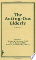 The Acting Out Elderly
