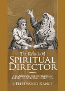The Reluctant Spiritual Director