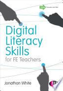 Digital Literacy Skills For Fe Teachers