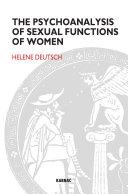the psychoanalysis of sexual functions of women deutsch helene roazen paul