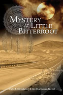 Mystery at Little Bitterroot