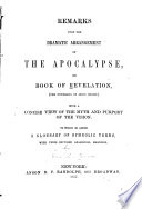 Remarks Upon The Dramatic Arrangement Of The Apocalypse Or Book Of Revelation The Unveiling Of Jesus Christ