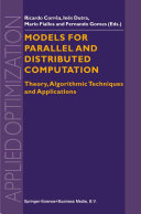 Models for Parallel and Distributed Computation