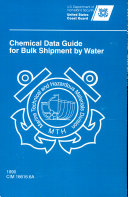 Chemical Data Guide for Bulk Shipment by Water