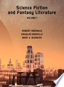 Science Fiction and Fantasy Literature, Vol 1