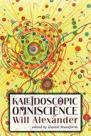Kaleidoscopic Omniscience