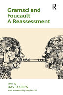 Gramsci and Foucault  A Reassessment