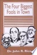 Four Biggest Fools Town Book PDF