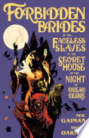 Download Forbidden Brides of the Faceless Slaves in the Secret House of the Night of Dread Desire Pdf