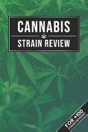 Cannabis Marijuana Weed Strain Review Log Book Journal Notebook   Leaf Jungle