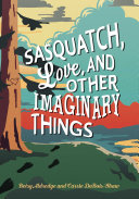 Pdf Sasquatch, Love, and Other Imaginary Things