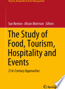 The Study of Food  Tourism  Hospitality and Events