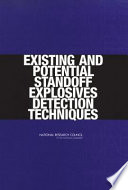 Existing And Potential Standoff Explosives Detection Techniques Book PDF
