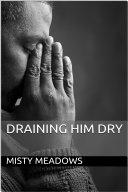 Draining Him Dry [Pdf/ePub] eBook