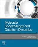 Molecular Spectroscopy and Quantum Dynamics
