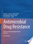 """Antimicrobial Drug Resistance: Clinical and Epidemiological Aspects, Volume 2"" by Douglas L. Mayers, Jack D. Sobel, Marc Ouellette, Keith S. Kaye, Dror Marchaim"