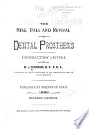 The Rise  Fall and Revival of Dental Prosthesis