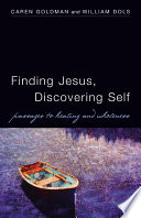 Finding Jesus Discovering Self