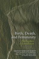 Birth, Death, and Femininity ebook
