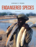 Endangered Species: A Documentary and Reference Guide