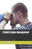Project Scope Management