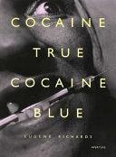 Cocaine True  Cocaine Blue Book