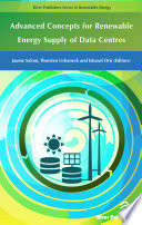 Advanced Concepts for Renewable Energy Supply of Data Centres Book