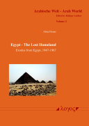 Egypt   The Lost Homeland  Exodus from Egypt  1947 1967