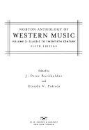 Norton Anthology of Western Music: Classic to twentieth century