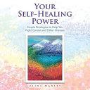 Your Self Healing Power
