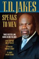 Pdf T.D. Jakes Speaks to Men, 3-in-1