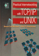 Practical Internetworking with TCP/IP and UNIX