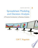 Spreadsheet Modeling   Decision Analysis  A Practical Introduction to Business Analytics Book