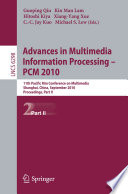Advances in Multimedia Information Processing    PCM 2010  Part II
