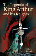 Pdf The Legends of King Arthur and His Knights Telecharger