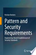 Pattern and Security Requirements  : Engineering-Based Establishment of Security Standards